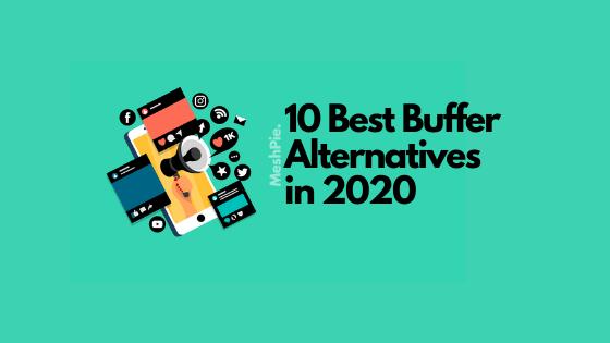 10 Best Buffer Alternatives in 2020