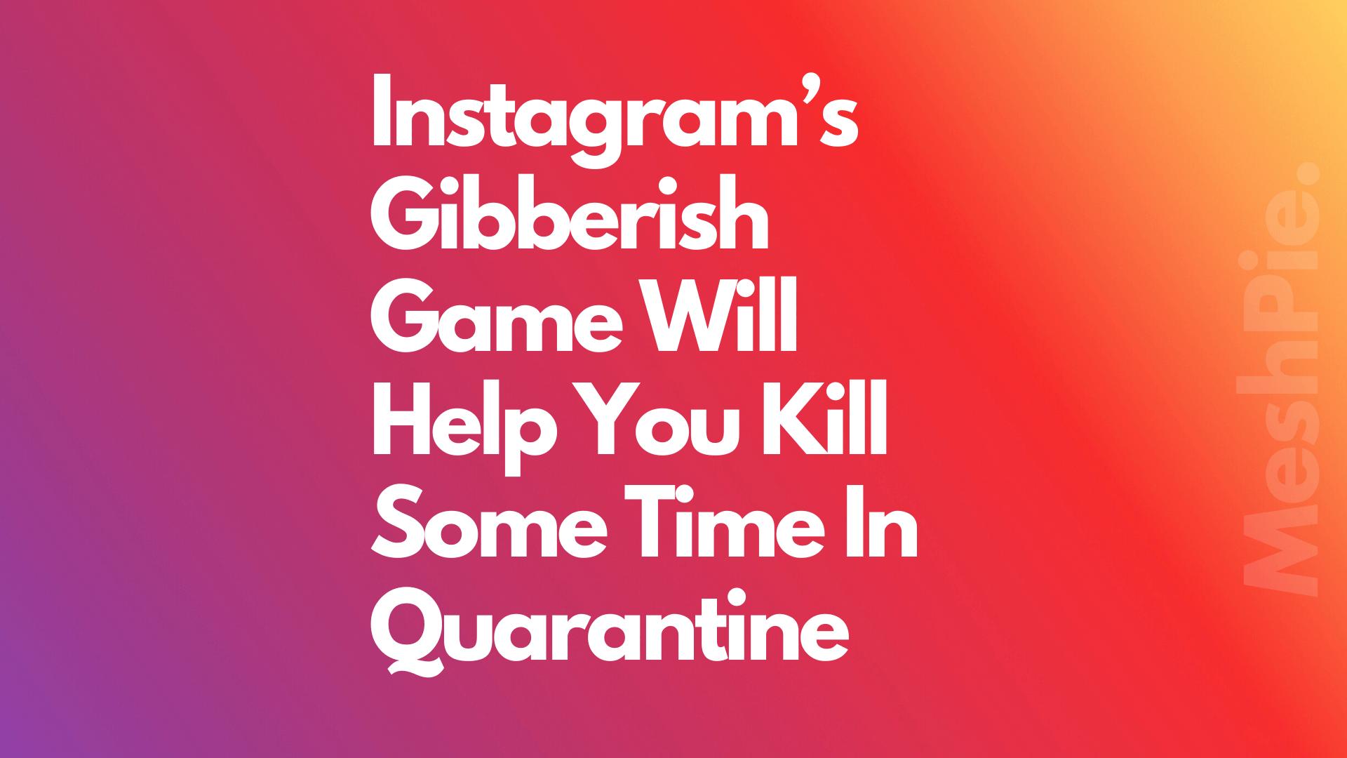 Instagram gibberish cover