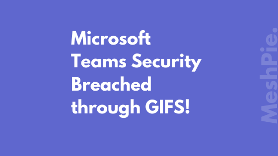 meshpie-microsoft-teams-security