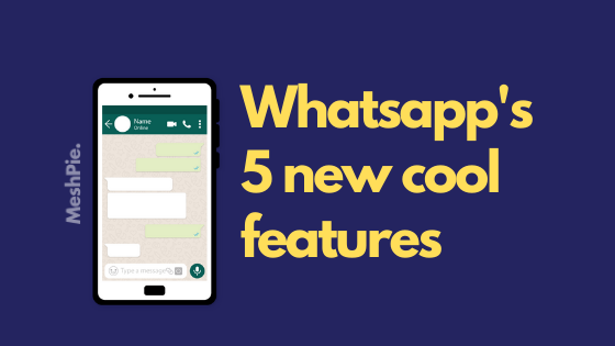 Whatsapp is going to release some cool features to increase the user's experience.