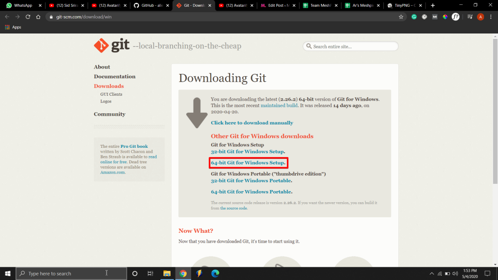 Download the Git, it will be useful for fetching source code
