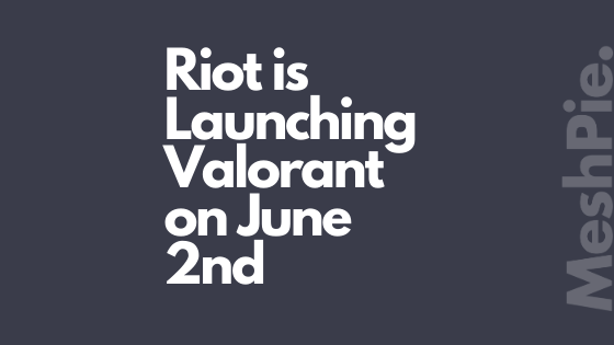The much-awaited shooting game Valorant will be available for download for Free on June 2nd on most of the regions worldwide.