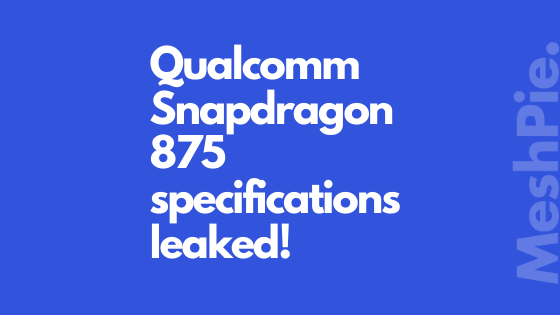 Qualcomm's new chipset snapdragon 875 leaked
