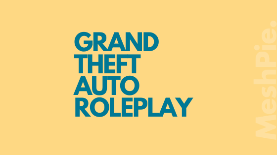 Everything about GTA roleplay.