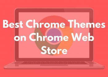 best-chrome-themes