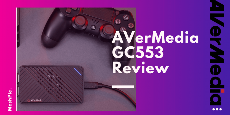 AVerMedia GC553 Review