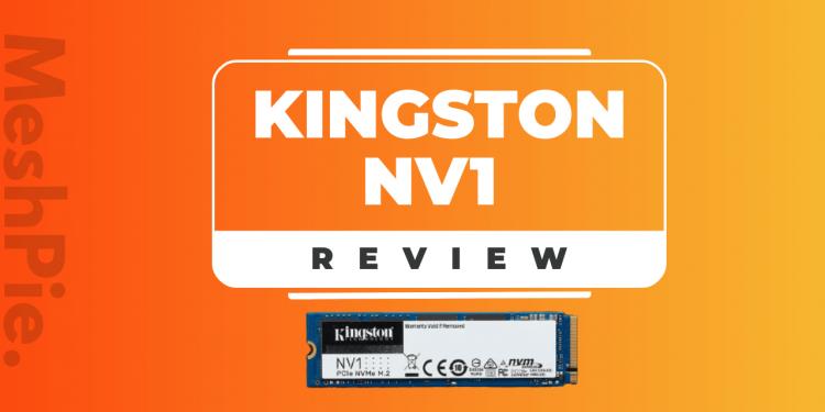 Kingston NV1 NVMe SSD Review