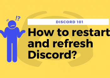 How to restart and refresh Discord
